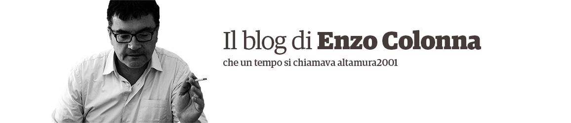 Enzo Colonna. Il blog.